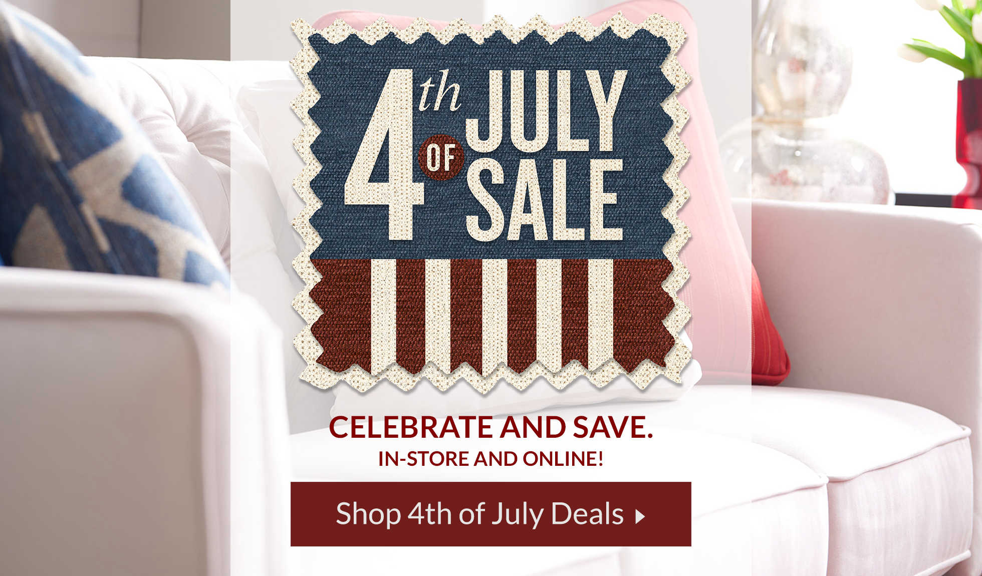 Celebrate in-store and online. Shop 4th of July deals.