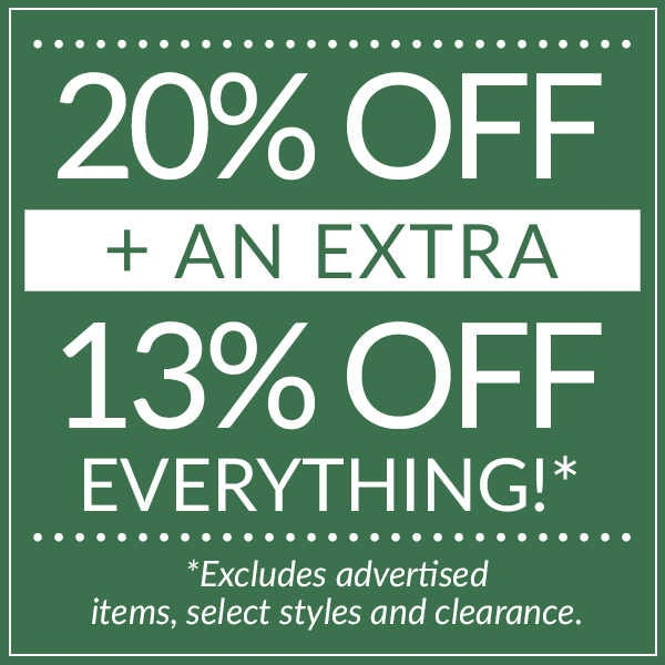 Lucky 13 Sale. 20% plus and extra 13% off everything!
