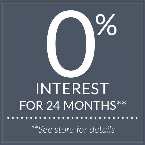 0% interest for 24 months. See store for details.